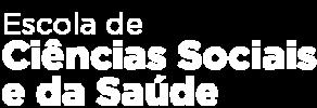 Escola de Ciências Sociais e da Saúde