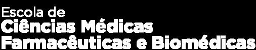Escola de Ciências Médicas, Farmacêuticas e Biomédicas